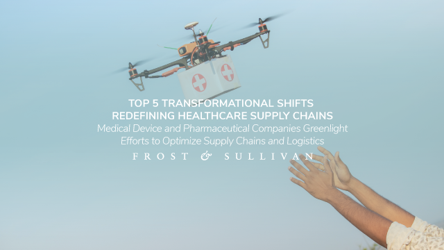 Top 5 Transformational Shifts Redefining Healthcare Supply Chains