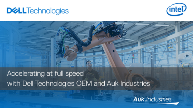 Accelerating at full speed with Dell Technologies & Auk Industries