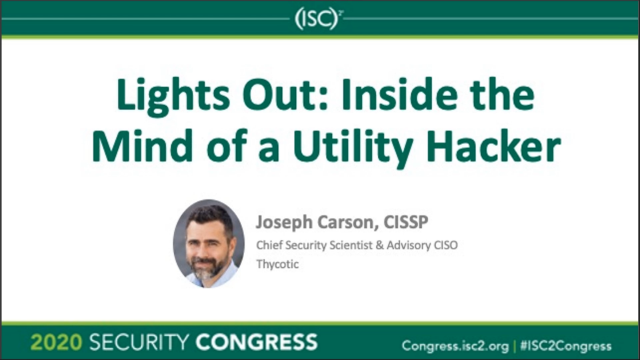 Lights Out: Inside the Mind of a Utility Hacker