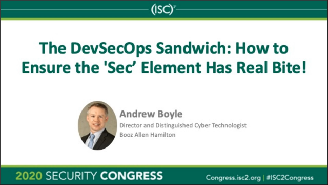 The DevSecOps Sandwich: How to Ensure the 'Sec' Element Has Real Bite!