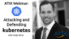 Attacking and defending Kubernetes