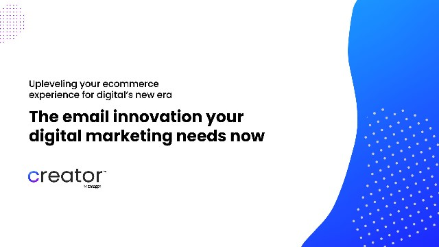 The Email Innovation your Digital Marketing Needs Now