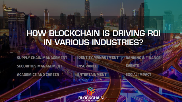Block By Block: How Blockchain is driving ROI in global business