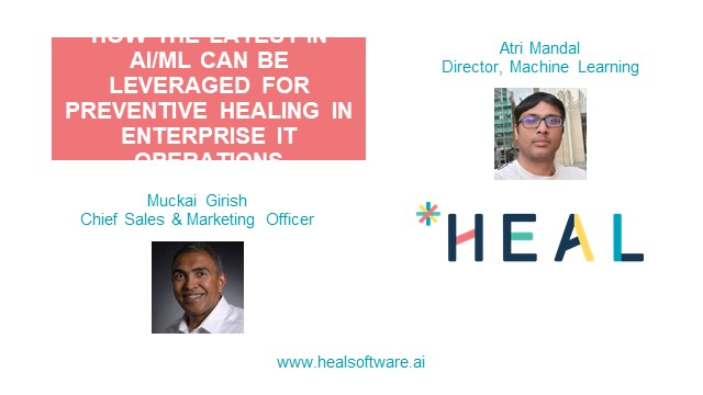 How AI/ML can be Leveraged for Preventive Healing in Enterprise IT Operations