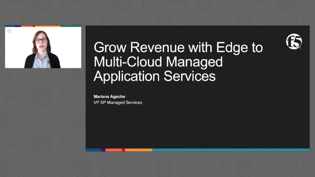 Grow Revenue with Edge to Multi-Cloud Managed Application Services