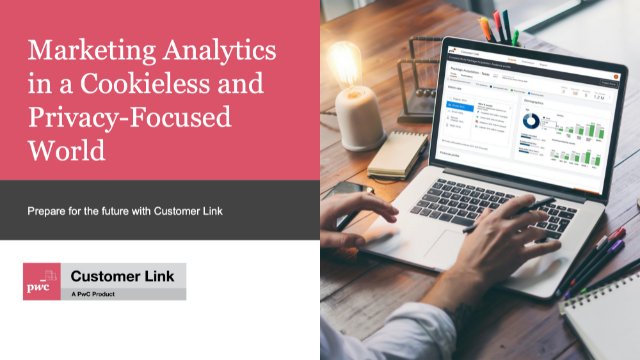 Marketing Analytics in a Cookieless and Privacy-Focused World with Customer Link