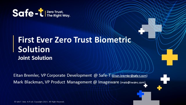 Discover the First Ever Zero Trust Biometric Solution