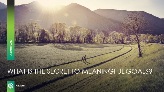 The secret to setting meaningful goals