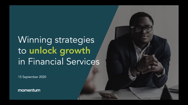 Winning strategies to unlock growth in Financial Services