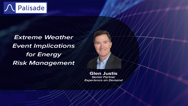 Extreme Weather Event Implications for Energy Risk Management