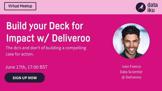 Build Your Deck for Impact w/ Deliveroo