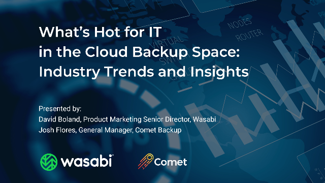 What's Hot for IT in the Cloud Backup Space: Industry Trends and Insights