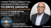 Three Things Marketing Organizations can do to Drive Growth