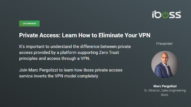 Private Access: Learn How to Eliminate your VPN