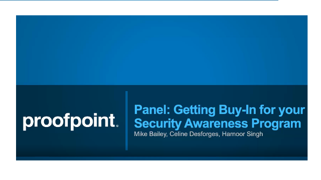 May Insiders Meeting Panel: Getting Buy-In for Your Security Awareness Program