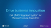 New Features for Dell EMC Integrated System for Microsoft Azure Stack HCI