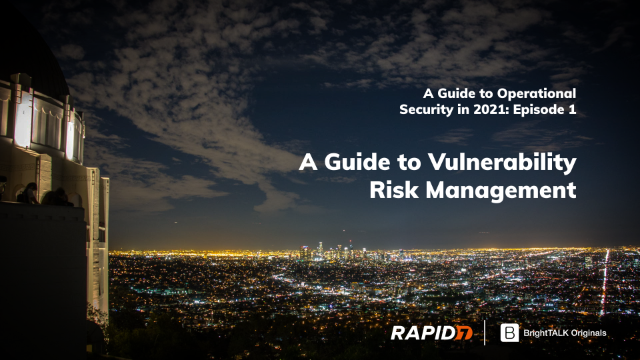 A Guide to Vulnerability Risk Management
