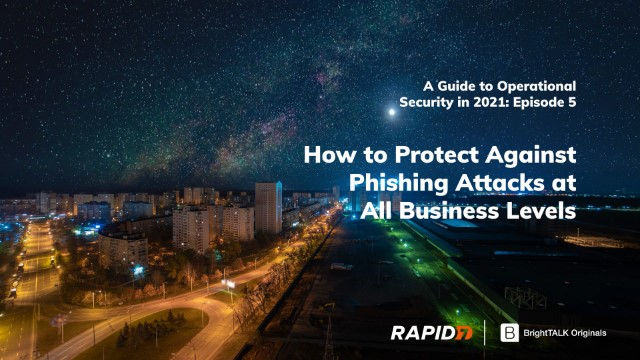 [APAC] How to Protect Against Phishing Attacks at All Business Levels