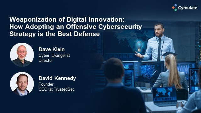 How Adopting an Offensive Cybersecurity Strategy is the Best Defense