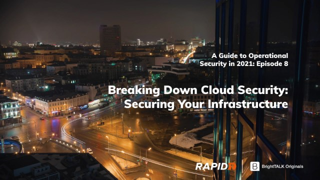 [APAC] Breaking Down Cloud Security: Securing Your Infrastructure
