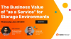 """The Business Value of """"as a Service"""" for Storage Environments"""
