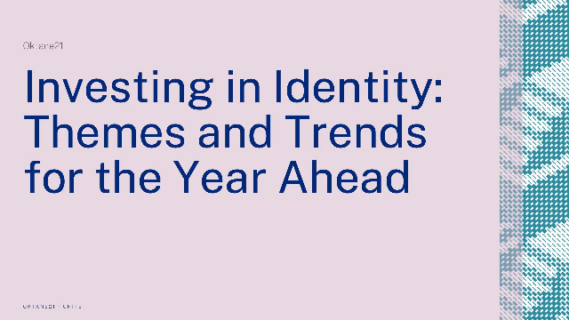 Investing in Identity: Themes and Trends for the Year Ahead