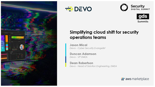 Simplifying cloud shift for security operations teams (GDS Security Summit)