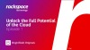 Unlock the Full Potential of the Cloud