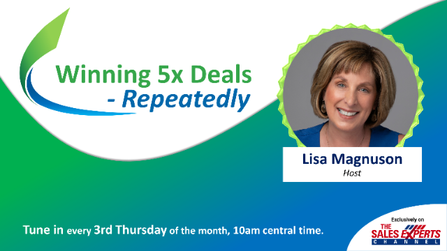 Winning 5X Deals - Repeatedly! Ep 8- Proven Strategies to Deliver Prospect Value