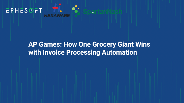 AP Games: How One Grocery Giant Wins with Invoice Processing Automation