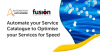 Automate your Service Catalogue to Optimise for Speed