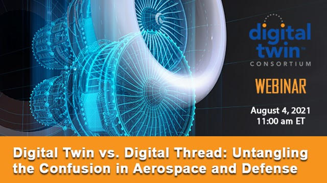Digital Twin v Digital Thread - Untangling the Confusion in A and D