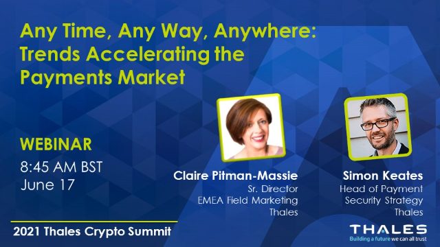 Any Time, Any Way, Anywhere: Trends Accelerating the Payments Market