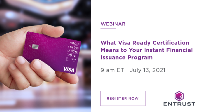 What Visa Ready Certification Means to your Instant Financial Issuance Program