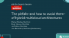 The pitfalls—and how to avoid them—of hybrid multicloud architectures