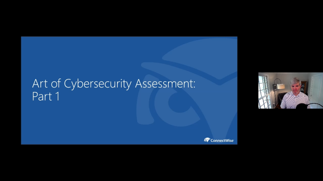 The Art of the Cybersecurity Assessment: Part 1