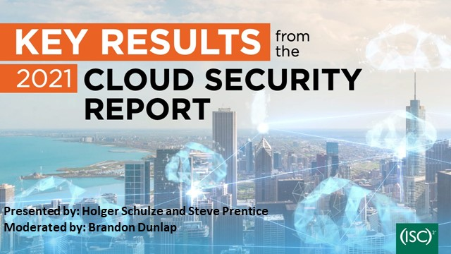 Key Results from the 2021 Cloud Security Report