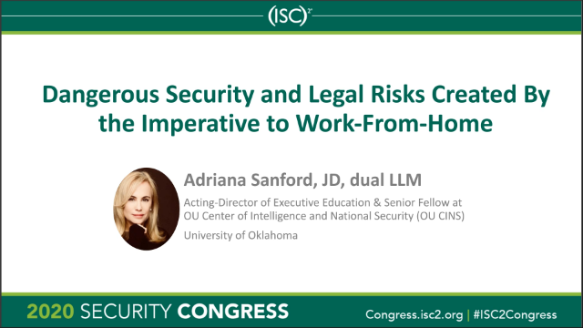 Dangerous Security and Legal Risks Created by the Imperative to Work-From-Home