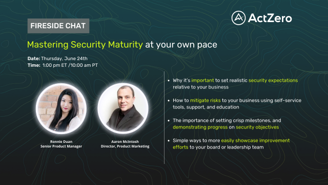 Fireside Chat: Mastering Security Maturity at your own pace
