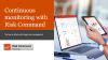 Continuous monitoring with Risk Command, a PwC product