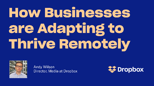 How Businesses Are Adapting To Thrive Remotely