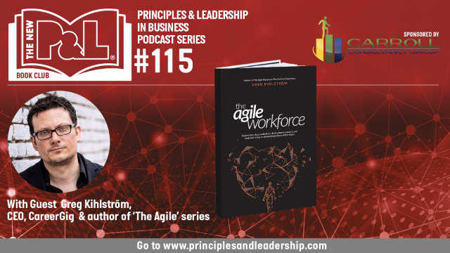 The New P&L speaks to Greg Kihlström, author of The Agile Workforce