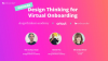 Design Thinking for Virtual Onboarding