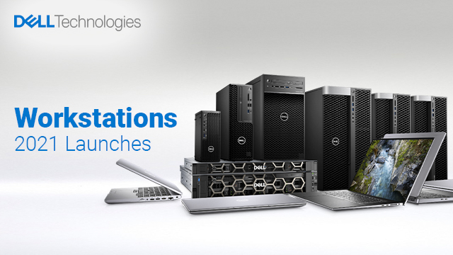 Dell Client Solutions – Workstation 2021 Launches