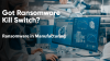 Ransomware in Manufacturing: IT, OT, and IOT Convergence