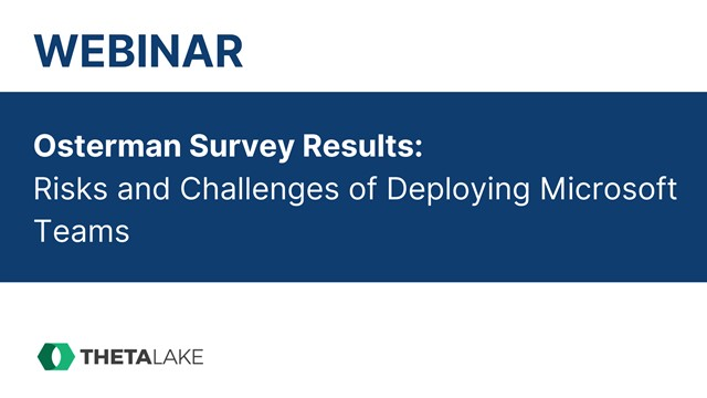 Osterman Survey Results: Risks and Challenges of Deploying Microsoft Teams