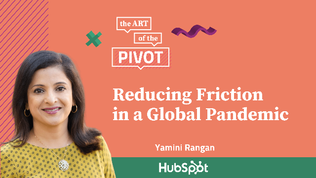 Reducing Friction in a Global Pandemic with Hubspot