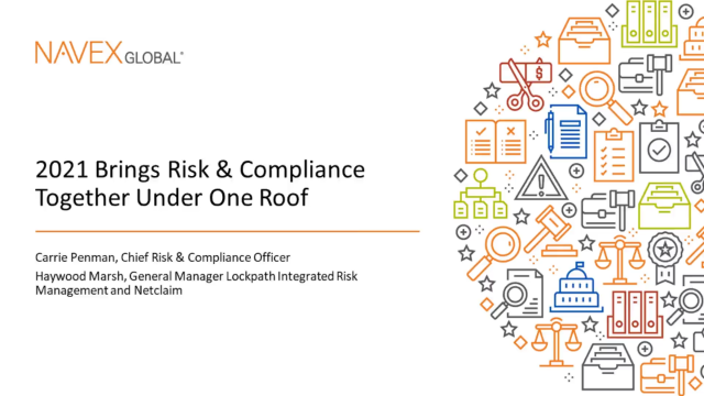 2021 Brings Risk and Compliance Together Under One Roof