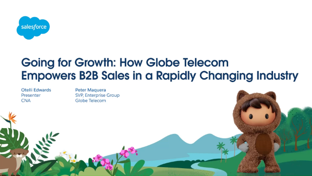 Going for Growth: How Globe Telecom Empowers B2B Sales
