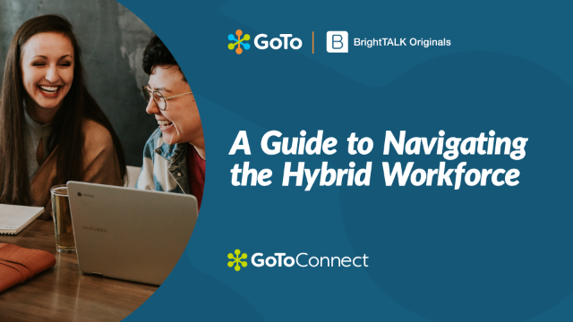 A Guide to Navigating the Hybrid Workforce